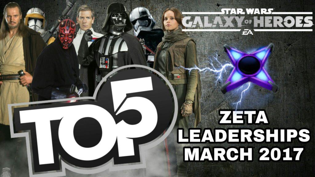 Top 5 Zeta Leaderships - SWGoH