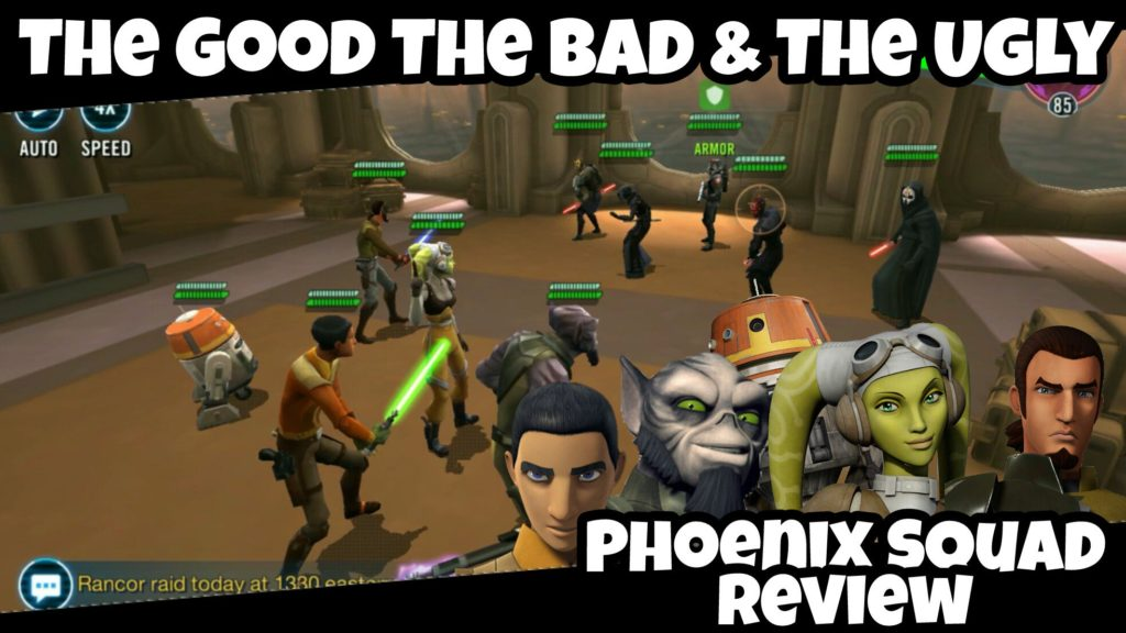 The Good The Bad And The Ugly Of Our First Kitchen: SWGoH Phoenix Squadron Review: The Good, The Bad & The