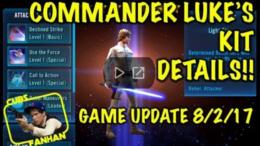 SWGoH: Commander Luke Skywalker Kit Reveal