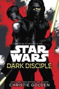 Dark Disciple - Star Wars