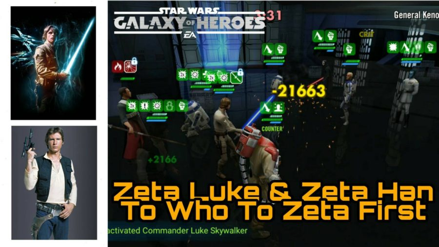 Zetas - Commander Luke or Han - SWGoH