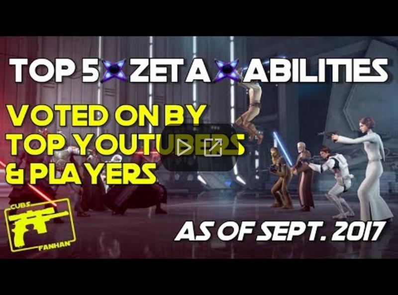 Top Zeta Abilities - SWGoH - Sept 2017