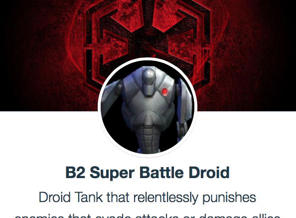 B2 Super Battle Droid - SWGoH