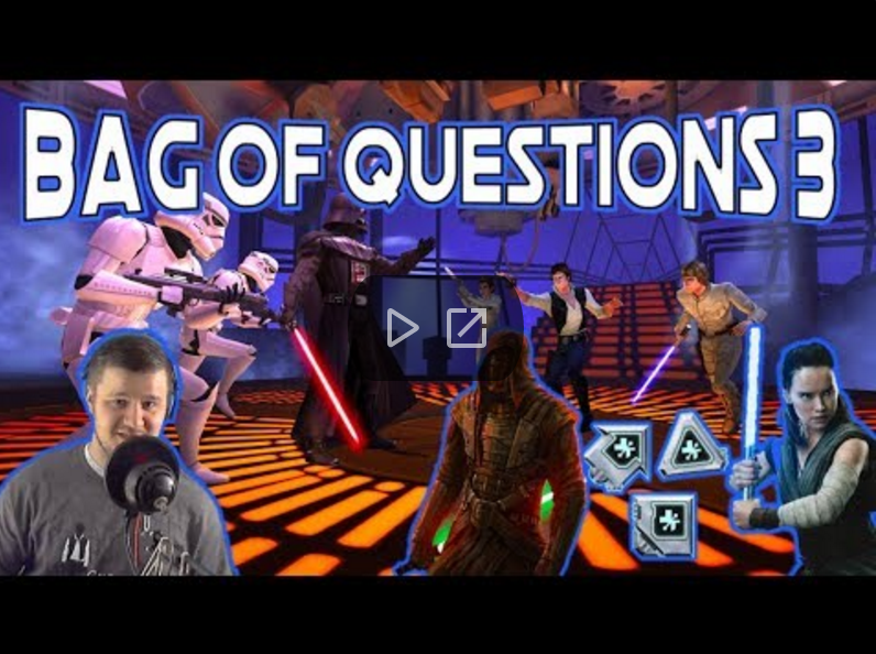 SWGoH - Bag of Questions