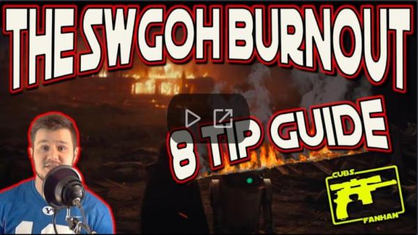SWGoH Burnout - CubsFanHan