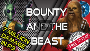 SWGoH - Bounty & The Beast