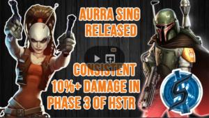 SWGoH - Aurra Sing HSTR