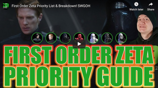 First Order Zeta Priority Guide - SWGoH
